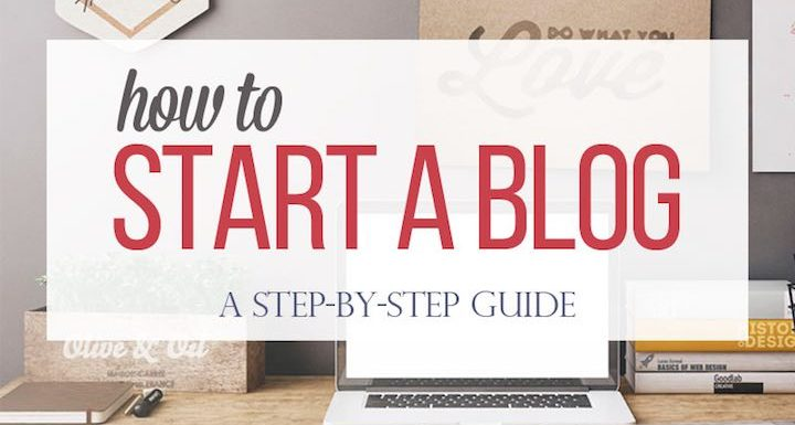 Starting A Blog in 2018: The Ultimate (Complete) Guide For Beginners