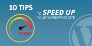 10 Easy Ways To Speed Up WordPress And Optimize Your Blog