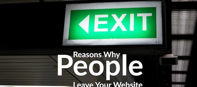 10 Reasons Why People Leave Your Blog And Never Come Back